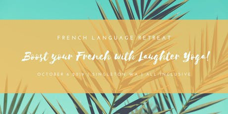 1-Day French Language Retreat tickets