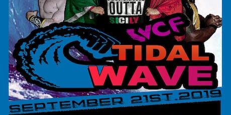 WCF TIDAL WAVE tickets