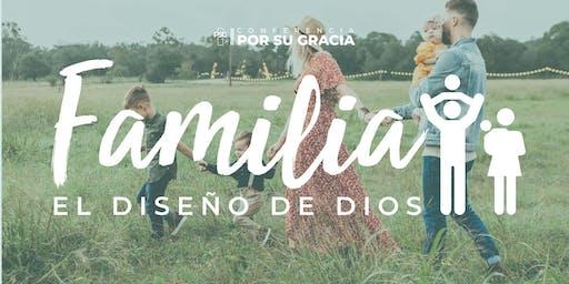 Conferencia Por Su Gracia: Familia, el diseño de Dios
