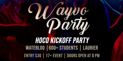 HOCO Kickoff Party - Laurier + Waterloo
