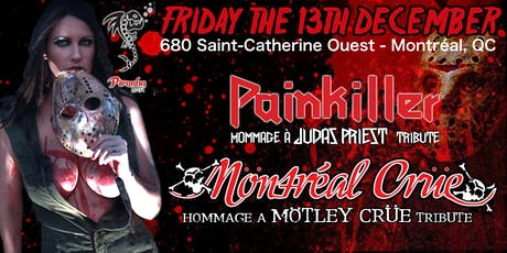 Mötley Crüe & Judas Priest tributes (Möntréal Crüe & Painkiller) tickets