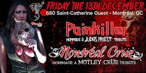 Mötley Crüe & Judas Priest tributes (Möntréal Crüe & Painkiller)