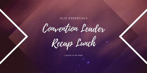 Convention Leader Recap Lunch