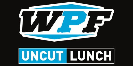 WPF Uncut Luncheon tickets