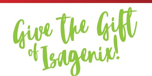 Give the Gift of Isagenix