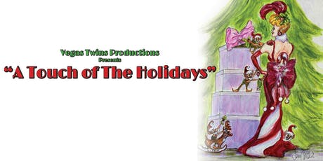 """Vegas Twins Productions presents """"A Touch of The Holidays"""" tickets"""