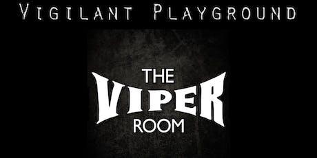Vigilant Playground LIVE at The Viper Room tickets