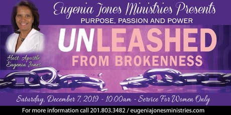 Unleashed from Brokenness - Purpose, Passion and Power tickets