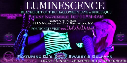 Luminescence - Blacklight Gothic Halloween Rave & Burlesque Event