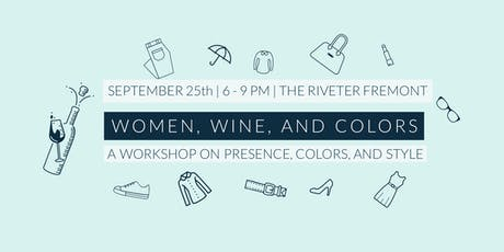Women, wine, and colors - Fremont - The Riveter tickets