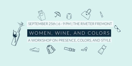 Women, wine, and colors - Fremont - The Riveter