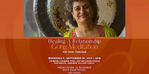 Healing Relationship Gong Meditation with Zarine Dadachanji