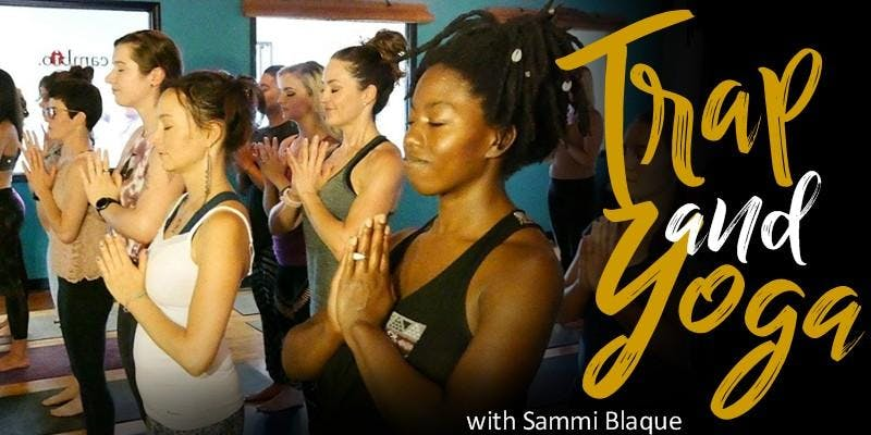 THE POETRY 719 FESTIVAL: Trap and Yoga with Sammi Blaque