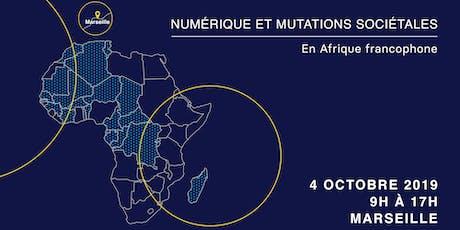 NUMÉRIQUE ET MUTATIONS SOCIÉTALES EN AFRIQUE FRANCOPHONE billets