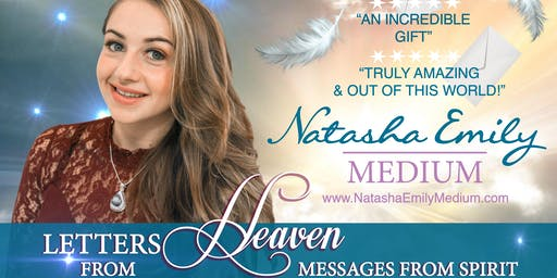 Letters From Heaven Event With Natasha Emily Medium