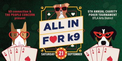 ALL IN FOR k9! Charity Poker Tournament & Casino Night (PLEASE NOTE: This ticket site will close at 6 p.m. Friday, Sept. 20th)