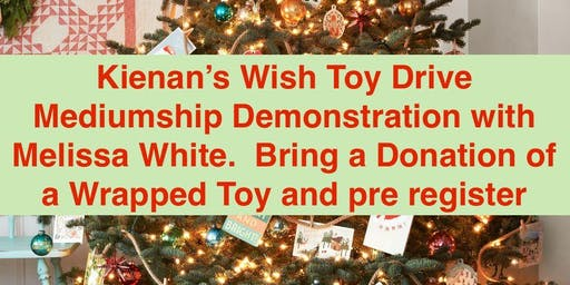Kienan's Wish Toy Drive Mediumship Demonstration by Melissa White