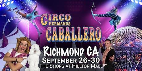 Circo Hermanos Caballero - Circus - Richmond tickets