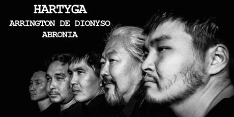 Hartyga (Tuva) + Arrington de Dionyso + Abronia tickets