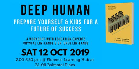 Deep Human Workshop for Parents - Success in a future of rapid change tickets