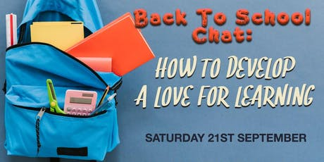 Teens Chat - How To Develop a Love for Learning tickets