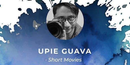 WORKSHOP SHORT MOVIE oleh UPIE GUAVA