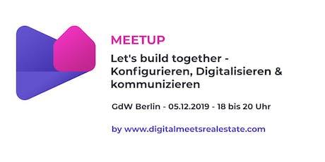 Let's build together - Konfigurieren, Digitalisieren & Kommunizieren tickets