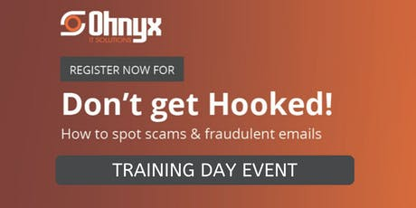 Don't get Hooked!  How to Spot Scams and Fraudulent Emails tickets