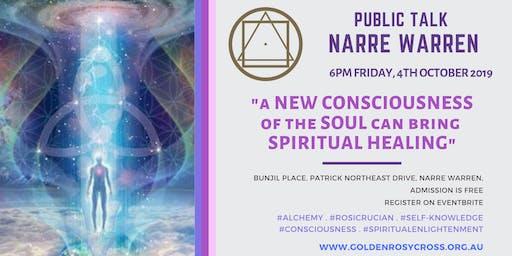 Public Talk: A New 'Soul'-Consciousness can bring Spiritual Healing!