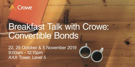 Breakfast Talk with Crowe: Convertible Bonds tickets