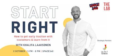 Start Right with Khalifa Laaksonen tickets