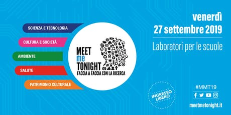 Visita al CeTAmb LAB | Laboratori MEETmeTONIGHT 2019 - Notte Europea dei Ricercatori biglietti