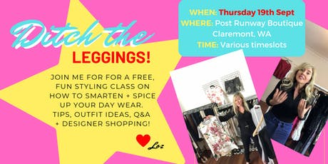 Ditch the Leggings! Fashion Styling Masterclass for Your Day Time Wardrobe tickets