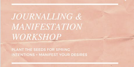 Spring Intentions: Journalling & Manifestation Workshop tickets