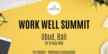 WORK WELL SUMMIT + RETREAT For Health + Wellness Professionals tickets