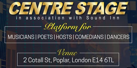 CENTRE STAGE - Open mic event tickets