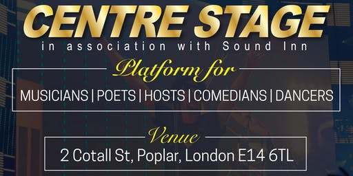 CENTRE STAGE - Open mic event