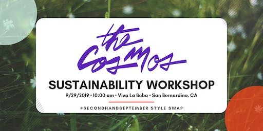 The Cosmos IE - Sustainability Workshop & Style Swap