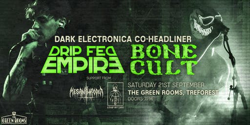 Bone Cult/Drip Fed Empire/Lead by Lies/Misanthropia (Green Rooms, Treforest)