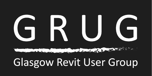 Glasgow Revit User Group Meeting 13