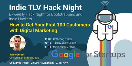 Indie TLV  - How to Get Your First 100  Customers with Digital Marketing tickets