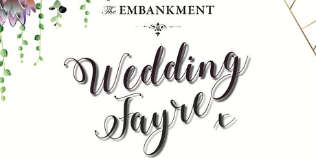 The Embankment Wedding Fayre tickets