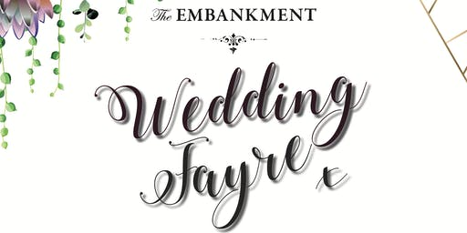 The Embankment Wedding Fayre