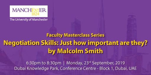 Faculty Masterclass: Negotiation Skills: Just how important are they?