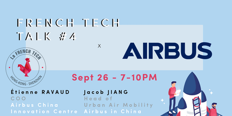 French Tech Talk + Connect #4 x AIRBUS tickets