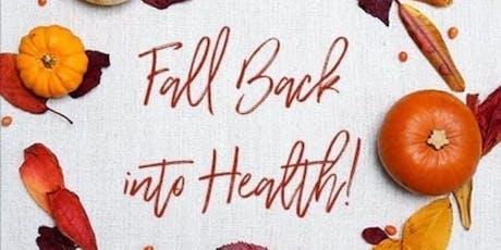 Fall into a healthier you! tickets