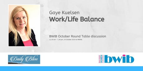 BWIB Round Table - Work/Life Balance tickets