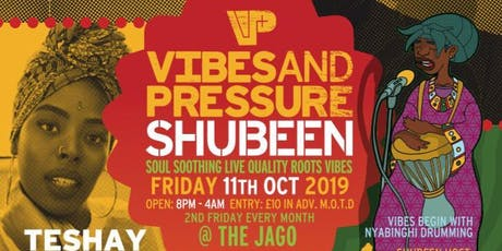 Vibes and Pressure Shubeen tickets
