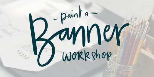 Classic Banner Painting Workshop