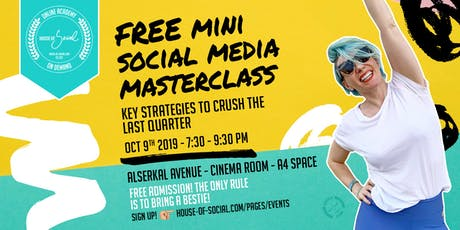 FREEMini Social Media Masterclass:Key Strategies to Crush the Last Quarter! tickets